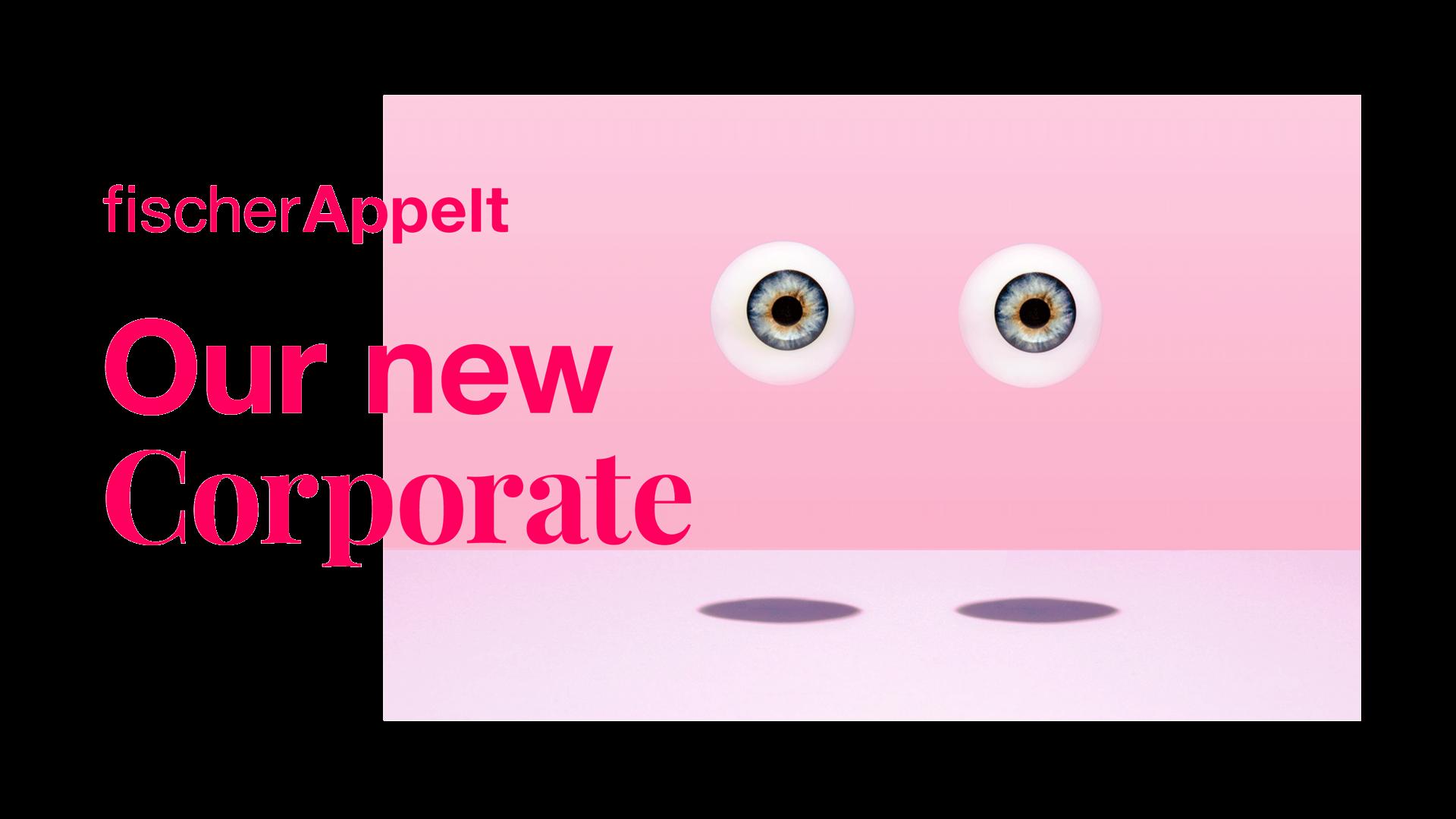 """schwebende Augen auf pinkem HIntergrund mit der Headline """"Our new corporate"""""""